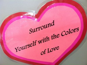 Surround Yourself with the Colors of Love