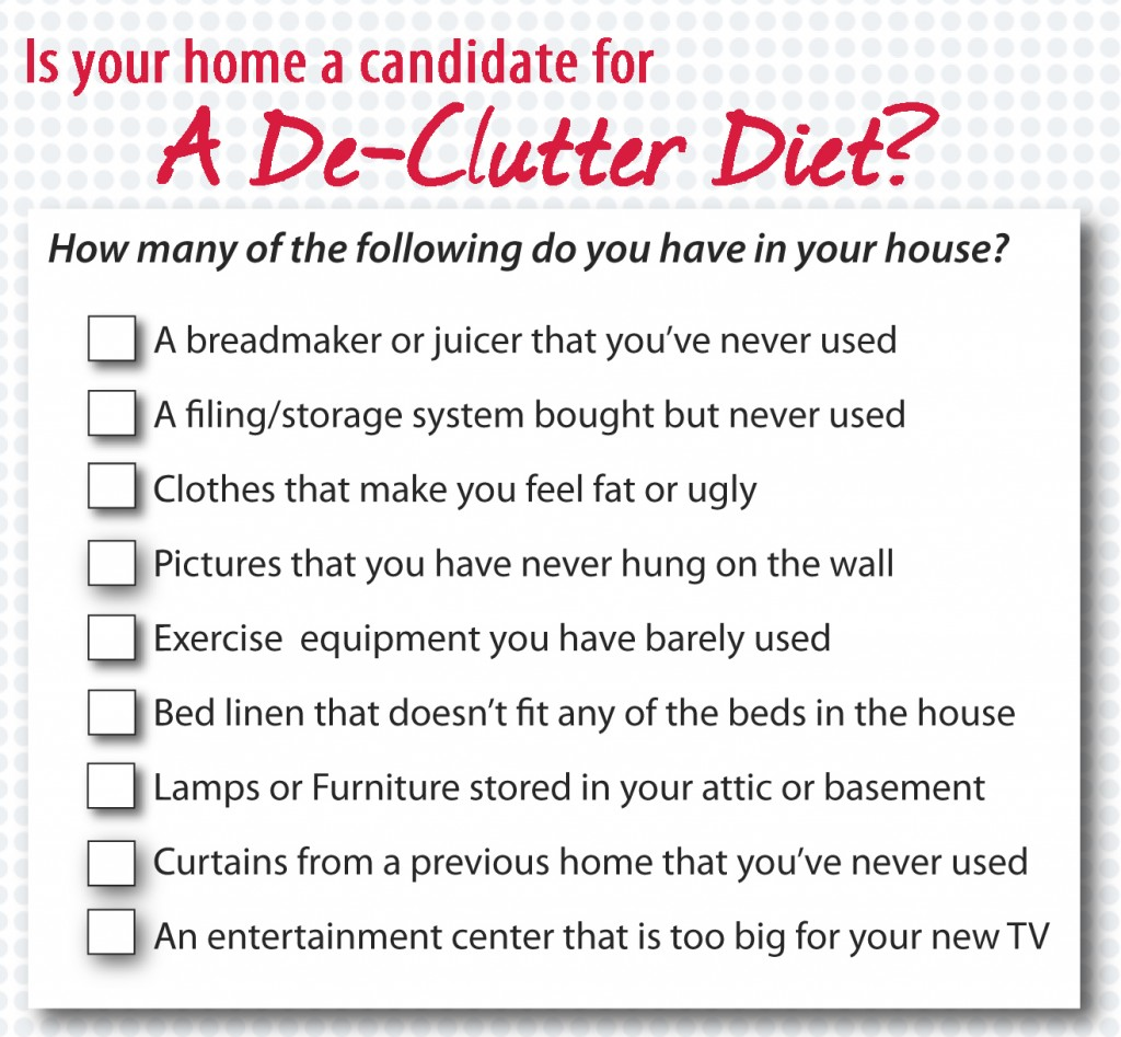 if you check even one item, you home is a candidate for a de-clutter diet