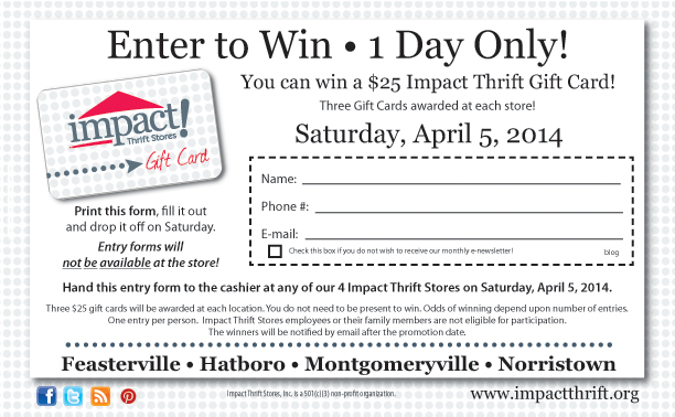 One Day Only… Enter to win a $25 Gift Card! | Impact Thrift Stores